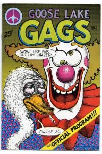 Goose Lake Gags #1