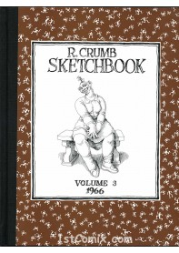 R. Crumb Sketchbook Vol. 3