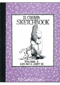 R. Crumb Sketchbook Vol. 5