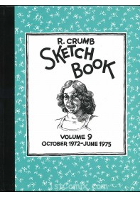 R. Crumb Sketchbook Vol. 9